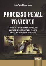 Capa do livro: Processo Penal Fraterno, João Porto Silvério Júnior