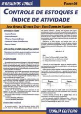 Capa do livro: Resumos Juruá - Contábil - Controle de Estoques e Índice de Atividade - Volume 06, June Alisson Westarb Cruz e Emir Guimarães Andrich