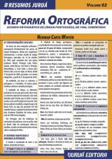 Capa do livro: Resumos Juruá - Língua Portuguesa - Reforma Ortográfica – Acordo Ortográfico de Língua Portuguesa, de 1990, Comentado, Neumar Carta Winter