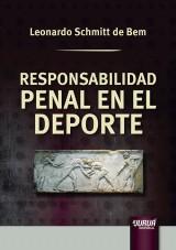 Capa do livro: Responsabilidad Penal en el Deporte, Leonardo Schmitt de Bem