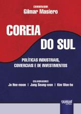 Capa do livro: Coreia do Sul - Políticas Industriais, Comerciais e de Investimentos, Coordenador: Gilmar Masiero