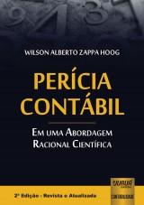Capa do livro: Per�cia Cont�bil - Em uma Abordagem Racional Cient�fica, 2� Edi��o � Revista e Atualizada, Wilson Alberto Zappa Hoog