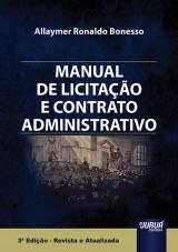 Capa do livro: Manual de Licitação e Contrato Administrativo, Allaymer Ronaldo Bonesso