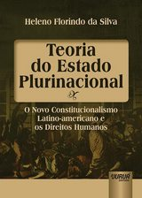 Capa do livro: Teoria do Estado Plurinacional, Heleno Florindo da Silva