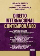Capa do livro: Direito Internacional Contemporâneo, Coordenadores: Luiz Olavo Baptista, Larissa Ramina e Tatyana Scheila Friedrich