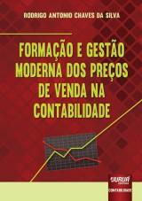Capa do livro: Formação e Gestão Moderna dos Preços de Venda na Contabilidade, Rodrigo Antonio Chaves da Silva
