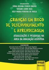Capa do livro: Crianças em Risco de Desenvolvimento e Aprendizagem, Organizadoras: Sônia Regina Fiorim Enumo, Tatiane Lebre Dias e Kely Maria Pereira de Paula