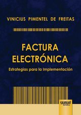 Capa do livro: Factura Electrónica - Estrategias para la Implementación, Vinicius Pimentel de Freitas