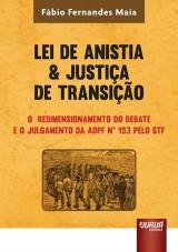 Capa do livro: Lei de Anistia & Justiça de Transição, Fábio Fernandes Maia