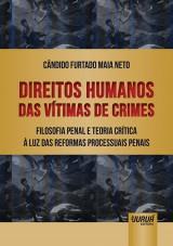 Capa do livro: Direitos Humanos das Vítimas de Crimes, Cândido Furtado Maia Neto