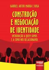 Capa do livro: Construção e Negociação de Identidade, Gabriel Artur Marra e Rosa