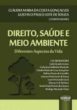 Capa do livro: Direito, Saúde e Meio Ambiente, Coordenadores: Cláudia Maria da Costa Gonçalves e Gustavo Paulo Leite de Souza