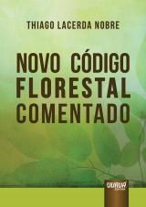 Capa do livro: Novo Código Florestal Comentado, Thiago Lacerda Nobre