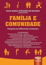 Capa do livro: Fam�lia e Comunidade - Pesquisa em Diferentes Contextos, Organizadora: Rosa Maria Stefanini de Macedo