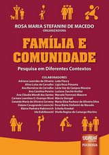 Capa do livro: Família e Comunidade - Pesquisa em Diferentes Contextos, Organizadora: Rosa Maria Stefanini de Macedo