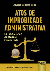 Capa do livro: Atos de Improbidade Administrativa, Aluízio Bezerra Filho