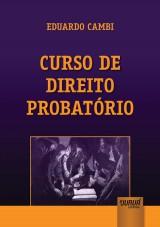 Capa do livro: Curso de Direito Probatório, Eduardo Cambi