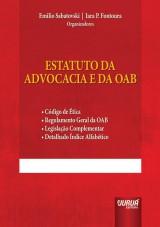 Capa do livro: Estatuto da Advocacia e da OAB, Organizadores: Emilio Sabatovski e Iara P. Fontoura