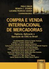 Capa do livro: Compra e Venda Internacional de Mercadorias, Coordenadores: Paulo Nalin, Renata C. Steiner e Luciana Pedroso Xavier