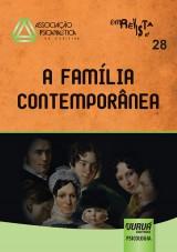 Capa do livro: Revista da Associação Psicanalítica de Curitiba - Vol. 28 - A Família Contemporânea, Rosane Weber Licht - Organizadora: Andrea Rossi
