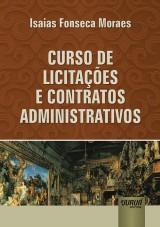 Capa do livro: Curso de Licitações e Contratos Administrativos, Isaias Fonseca Moraes