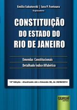 Capa do livro: Constitui��o do Estado do Rio de Janeiro, 14� Edi��o atualizada at� a Emenda 58, de 26/06/14, Organizadores: Emilio Sabatovski e Iara P. Fontoura