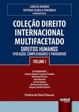 Capa do livro: Coleção Direito Internacional Multifacetado - Volume I, Coordenadoras: Larissa Ramina e Tatyana Scheila Friedrich