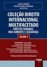 Capa do livro: Coleção Direito Internacional Multifacetado - Volume II, Coordenadoras: Larissa Ramina e Tatyana Scheila Friedrich