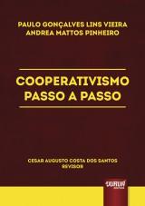 Capa do livro: Cooperativismo Passo a Passo, Paulo Gonçalves Lins Vieira e Andrea Mattos Pinheiro - Revisor: Cesar Augusto Costa dos Santos
