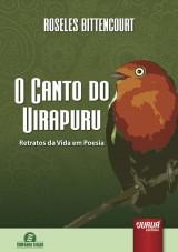 Capa do livro: Canto do Uirapuru, O - Retratos da Vida em Poesia, Roseles Bittencourt