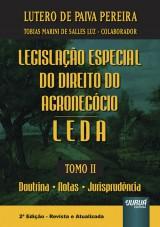 Capa do livro: Legislação Especial do Direito do Agronegócio - LEDA - Tomo II, Lutero de Paiva Pereira - Colaborador: Tobias Marini de Salles Luz