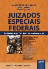 Capa do livro: Juizados Especiais Federais, Coordenadores: Marco Aurélio Serau Jr. e Denis Donoso