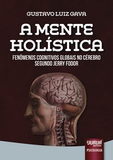 Capa do livro: Mente Holística, A, Gustavo Luiz Gava
