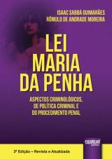 Capa do livro: Lei Maria da Penha - Aspectos Criminológicos, de Política Criminal e do Procedimento Penal, Isaac Sabbá Guimarães e Rômulo de Andrade Moreira