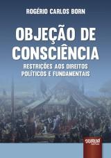 Capa do livro: Objeção de Consciência, Rogério Carlos Born