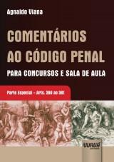 Capa do livro: Comentários ao Código Penal Para Concursos e Sala de Aula, Agnaldo Viana