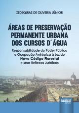 Capa do livro: Áreas de Preservação Permanente Urbana dos Cursos D´Água, Zedequias de Oliveira Júnior