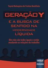 Capa do livro: Geração Y e a Busca de Sentido na Modernidade Líquida, Taynã Malaspina de Freitas Bonifácio