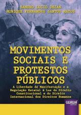 Capa do livro: Movimentos Sociais e Protestos Públicos, Sandro Lucio Dezan e Monique Fernandes Santos Matos