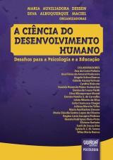 Capa do livro: Ciência do Desenvolvimento Humano, A - Desafios para a Psicologia e a Educação, Organizadoras: Maria Auxiliadora Dessen e Diva Albuquerque Maciel