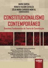 Capa do livro: Constitucionalismo Contemporâneo - Questões Fundamentais da Teoria da Constituição, Coordenadoras: Maria Garcia, Renata Falson Cavalca e Zélia Maria Cardoso Montal