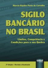 Capa do livro: Sigilo Bancário no Brasil, Márcia Haydée Porto de Carvalho