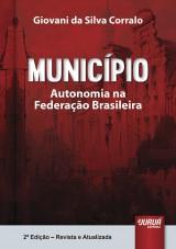 Capa do livro: Município - Autonomia na Federação Brasileira, Giovani da Silva Corralo