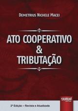 Capa do livro: Ato Cooperativo & Tributação, Demetrius Nichele Macei