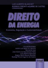 Capa do livro: Direito da Energia - Economia, Regulação e Sustentabilidade, Coordenadores: Luiz Alberto Blanchet e Rodrigo Pironti Aguirre de Castro