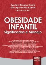 Capa do livro: Obesidade Infantil - Significados e Manejo, Organizadoras: Everley Rosane Goetz e Lilia Aparecida Kanan