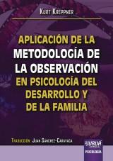 Capa do livro: Aplicación de la Metodología de la Observación en Psicología del Desarrollo y de la Familia, Kurt Kreppner - Traducción de Juan Sánchez-Caravaca