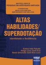 Capa do livro: Altas Habilidades/Superdotação - Identidade e Resiliência, Karina Inês Paludo, Helga Loos-Sant´Ana e René Simonato Sant´Ana-Loos
