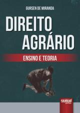 Capa do livro: Direito Agrário - Ensino e Teoria, Gursen de Miranda