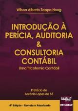 Capa do livro: Introdução à Perícia, Auditoria & Consultoria Contábil - Uma Tricotomia Contábil - Prefácio de Antônio Lopes de Sá, Wilson Alberto Zappa Hoog